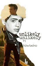 Unlikely (A Tyrus Fanfic)  by AsherDash50
