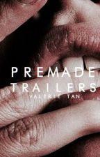 premade trailers (open) by dariamorgondoffer