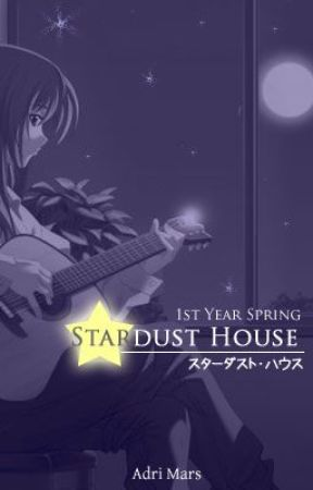Stardust House: 1st Year Spring by AdriCULOUS