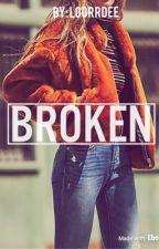  Broken ✔️   A Tony Stark's Daughter Fan Fiction  by thottiana420