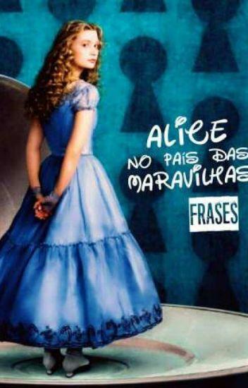 Alice No País Das Maravilhas Frases Unicórnio Wattpad