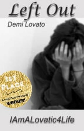 Left Out (Demi Lovato) by IAmALovatic4Life