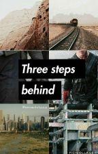 Three Steps Behind // Book 2: Scorch Trials [ON HOLD] by Mazesandwhatnot