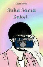 Suka Sama Kakel by ptrfap