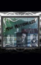 Mini Motionless (A Ricky Horror Fan Fiction) by XxOlsonxX