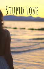 Stupid Love Girl Xx Girl by RebekahDurham