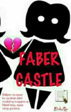 FABER CASTLE by Pabebelay