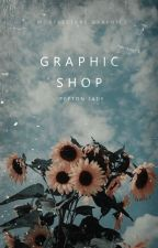 Graphic Shop || CFCU by -mortalstars