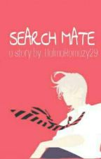SEARCH MATE by RahmiMaesaroh