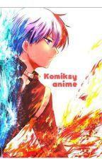 komiksy anime-  (Zamôwienia Otwarte!!!)✏ by wilkkarola2