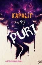Kapalit ay Puri by LittleMaestra