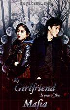 My Girlfriend is one of the Mafia|mafia Empire  by heyitsme_red