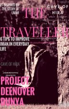 THE TRAVELLER  # Issue 1 by ProjectDeenoverDunya