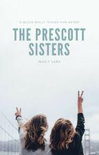 The Prescott Sisters by macylara