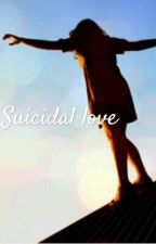 Suicidal love|KNJ FF by Namjoondancemonster