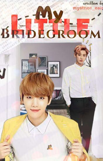 My Little Bridegroom[completed]