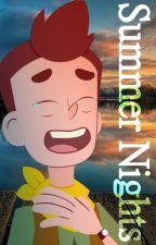 Summer Nights || Camp Camp (David X Reader) by nebusagi