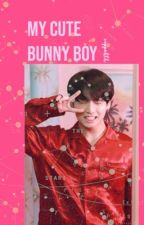 my cute bunny boy // JungkookXreader by Voppakth