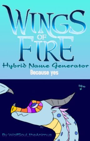Wings of Fire Hybrid Name Generator - SeaWing-RainWing - Wattpad
