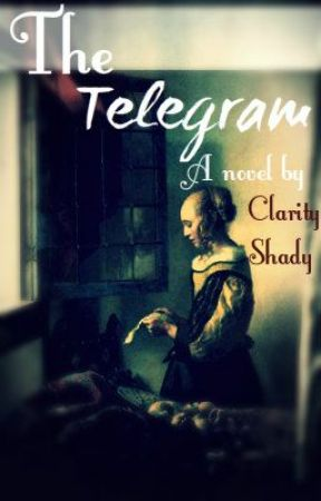 The Telegram by Clarity_Shady