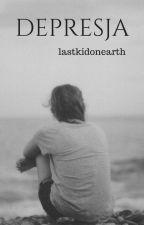 Depresja by lastkidonearth