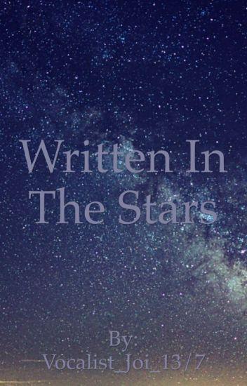 Written In The Stars~ A Bunks Fanfic