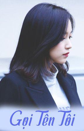 [Michaeng] Gọi tên tôi by modpk769366