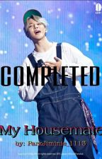 Park Jimin FF -My Housemate [COMPLETED] by ParkJiminie_1113