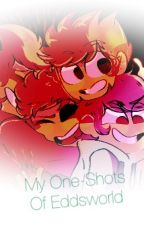 My One-Shots of Eddsworld! [On Hiatus - But Requests Are OPEN] by EddyGoldie