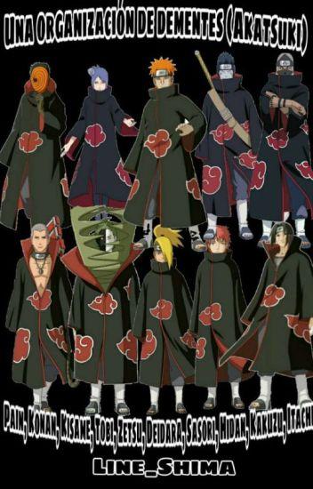 Una Organización De Dementes (Akatsuki)