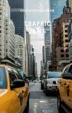 Traffic Jams - Hiatus by EducatedTrashcan