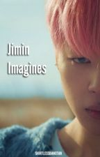 Jimin Imagines by shirtlessbangtan