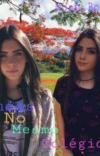 Gêmeas no mesmo colégio by A_sua-falsidade