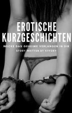 Erotische Kurzgeschichten by kyfory