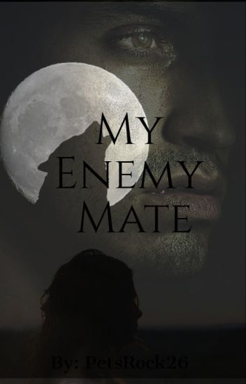 My Enemy Mate (Complete)