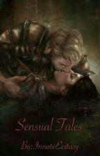 Sensual Tales by InnateEcstasy