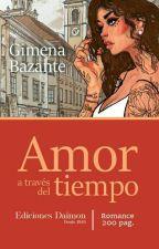 Amor a través del tiempo  by Giime2014