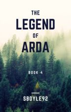 Legend of Arda (COMPLETE) by Sboyle92