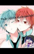 ~ Moje ciężkie życie yaoistki ~ by EvaxGirl