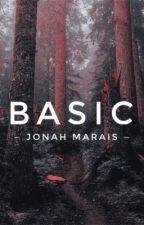 Basic | Jonah Marais by rainydaysimplethings