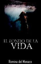 El fondo de la vida by RominaDelMonaco