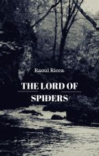 The Lord of Spiders by Mordran
