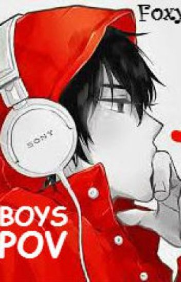Boys POV