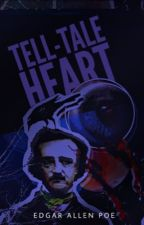 Tell-Tale Heart Story Re-Telling by JELLYFACE3