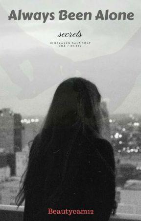 Always Been Alone... [ A VENIR ] by beautycam12