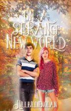 On a Strange New World by HillbillieNolan