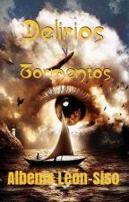 Delirios y Tormentos by AlbenisLS