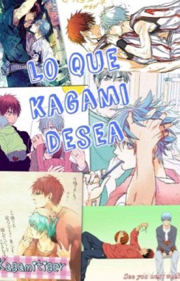 Lo que Kagami desea