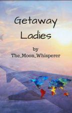 Getaway Ladies by Kamo20k