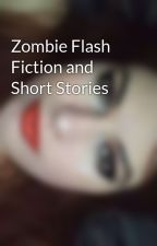 Zombie Flash Fiction and Short Stories by meli2235